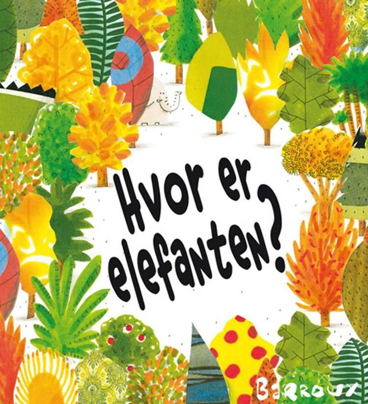 Hvor er elefanten? af Barroux