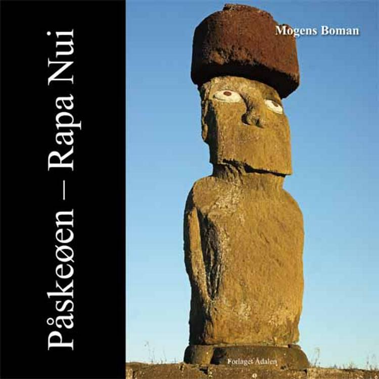 Påskeøen - Rapa Nui af Mogens Boman