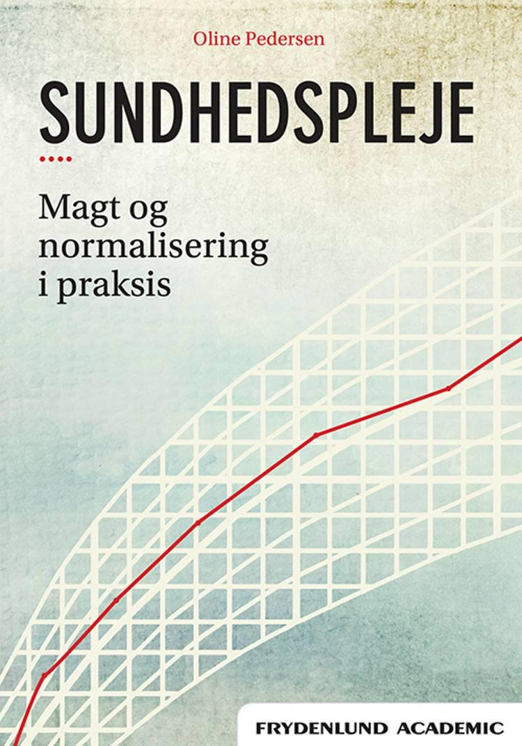 Sundhedspleje af Oline Pedersen