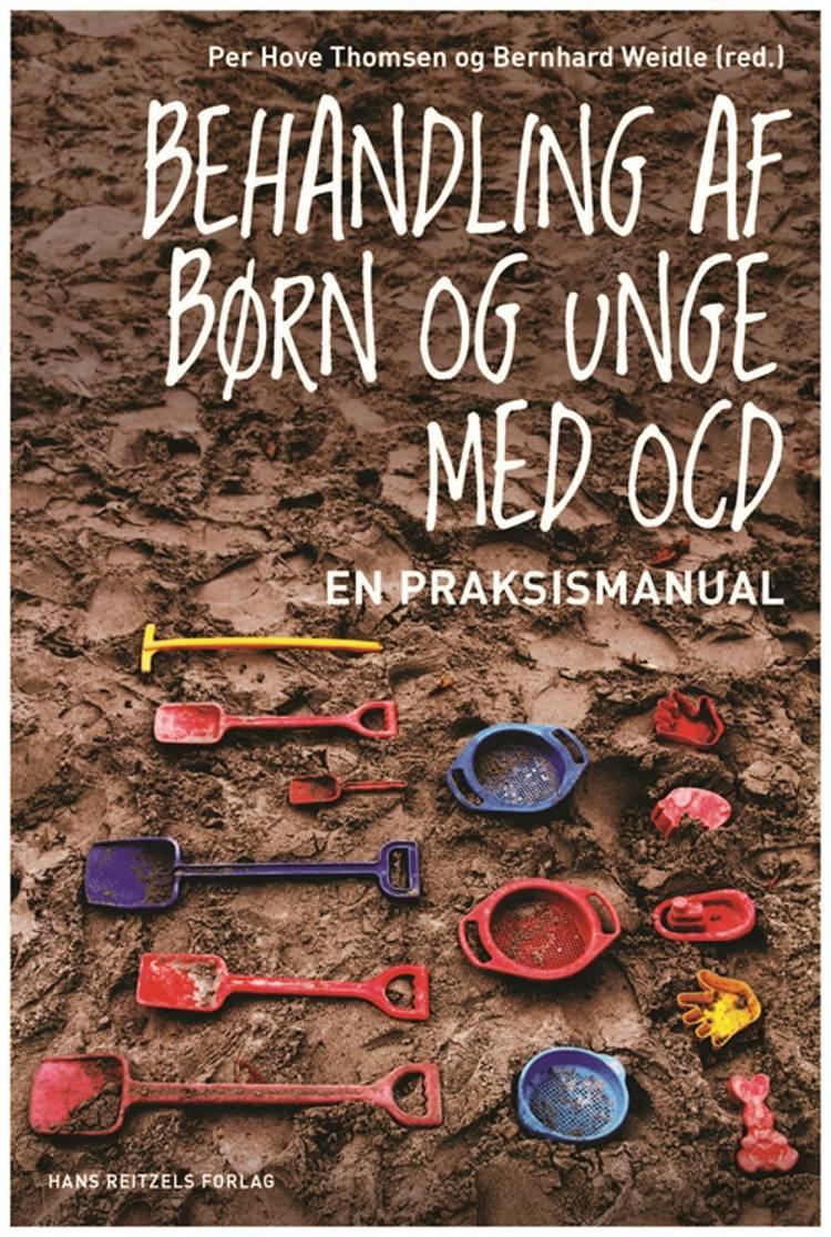Behandling af børn og unge med OCD af Per Hove Thomsen og Bernhard Weidle