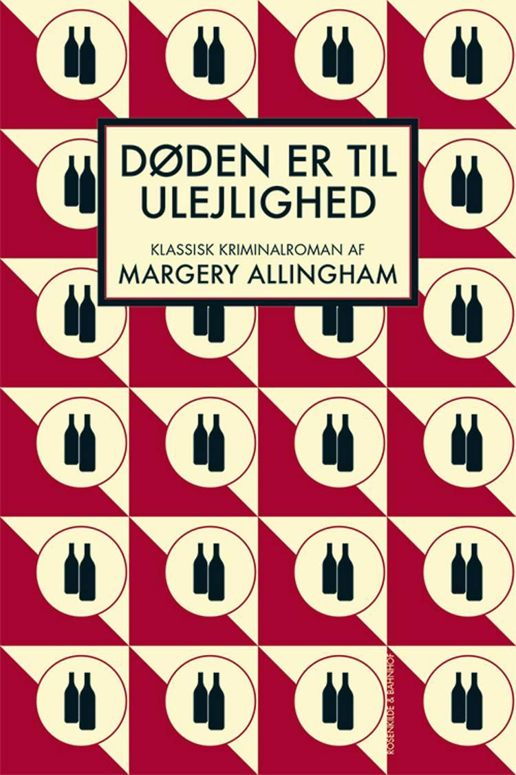 Døden er til ulejlighed af Margery Allingham