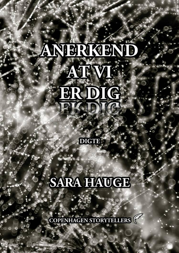 Anerkend at vi er dig af Sara Hauge