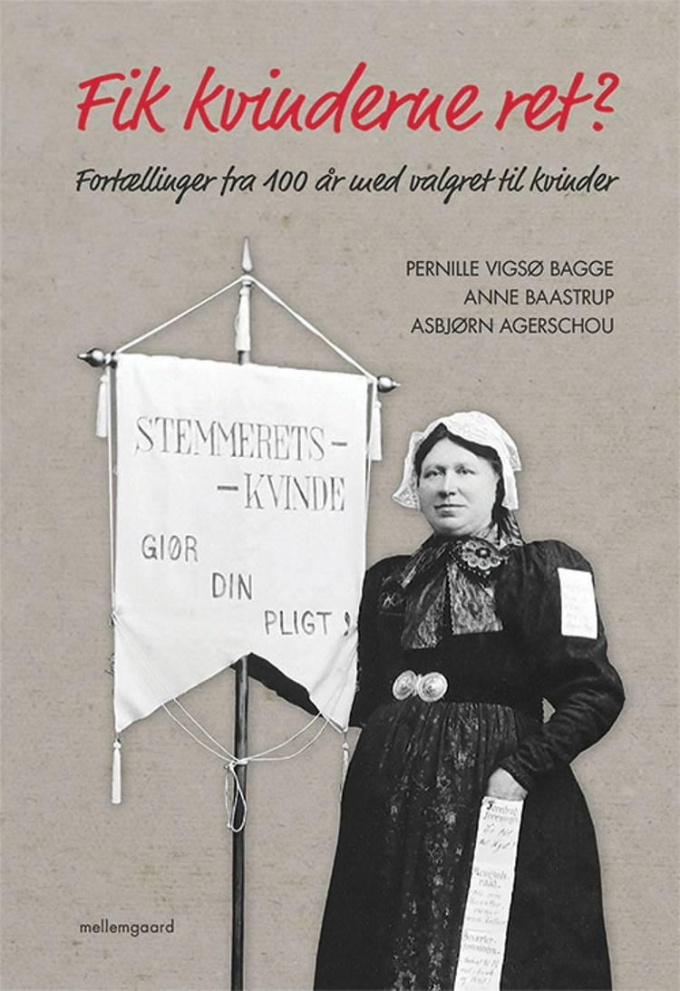 Fik kvinderne ret? af Asbjørn Agerschou, Pernille Vigsø Bagge og Anne Baastrup