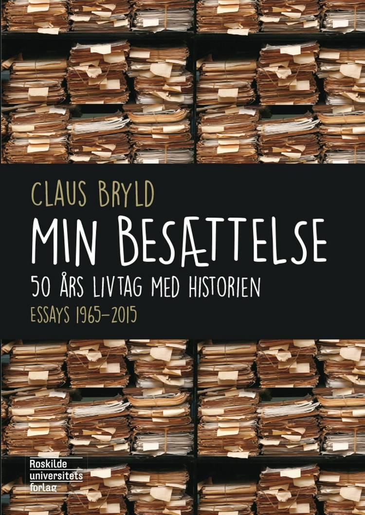 Min besættelse af Claus Bryld