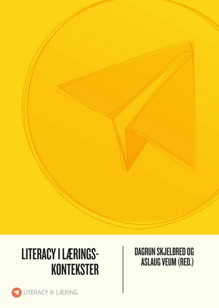 Literacy i læringskontekster af Literacy i læringskontekster