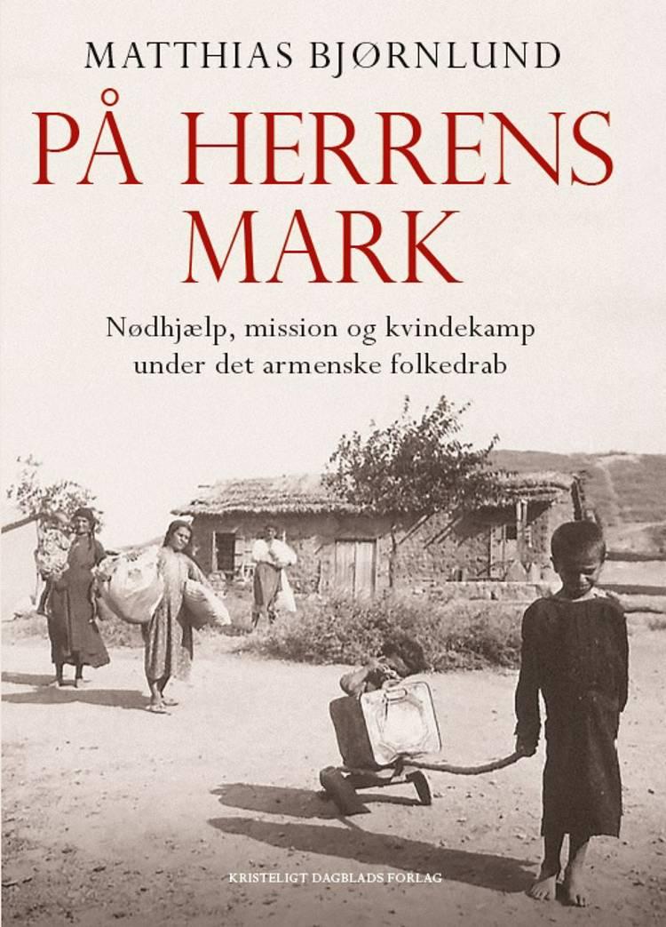 På herrens mark af Matthias Bjørnlund