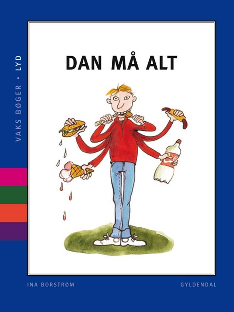 Dan må alt af Ina Borstrøm