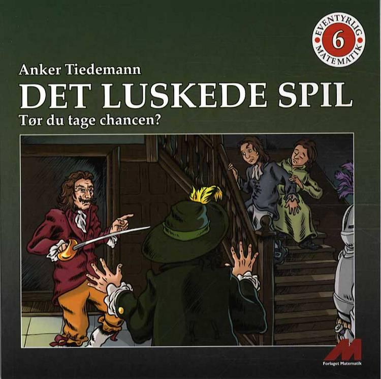 Det luskede spil af Anker Tiedemann