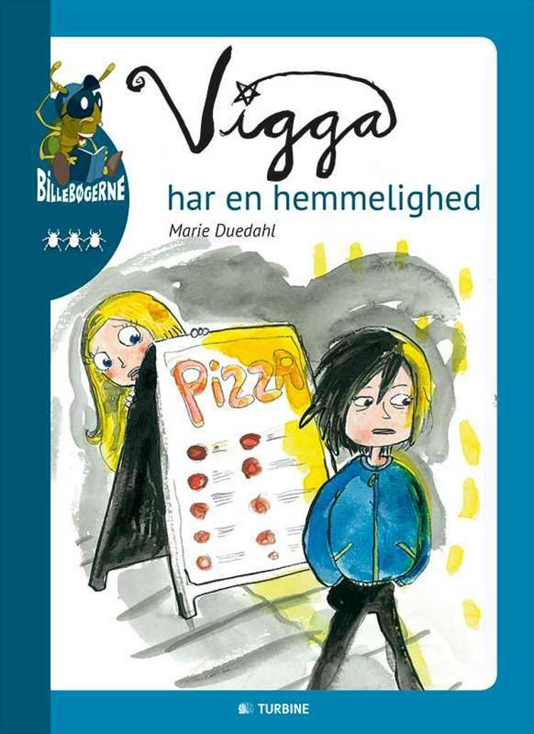 Vigga har en hemmelighed af Marie Duedahl
