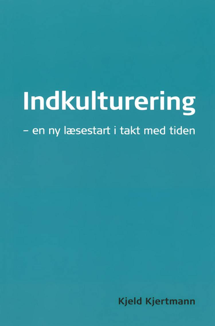Indkulturering af Kjeld Kjertmann
