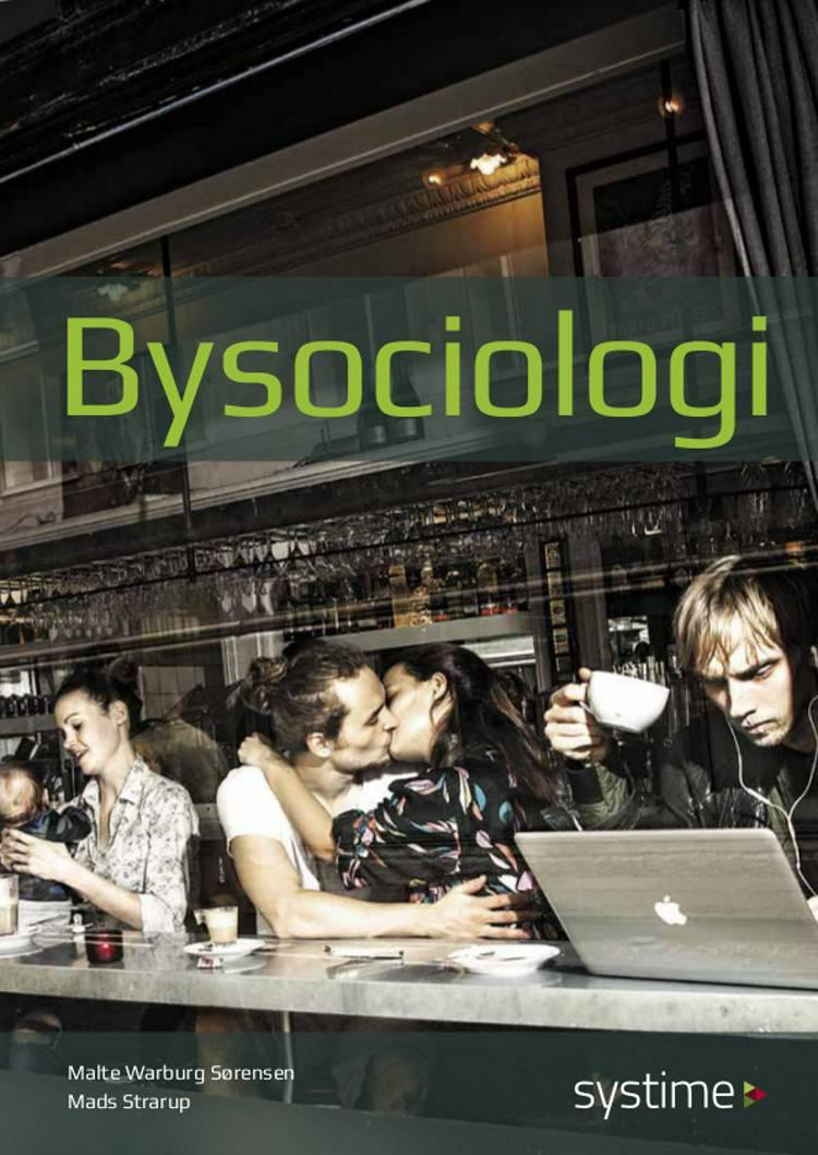 Bysociologi af Mads Strarup og Malte Warburg Sørensen