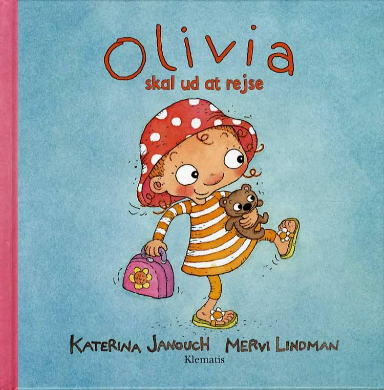 Olivia skal ud at rejse af Katerina Janouch