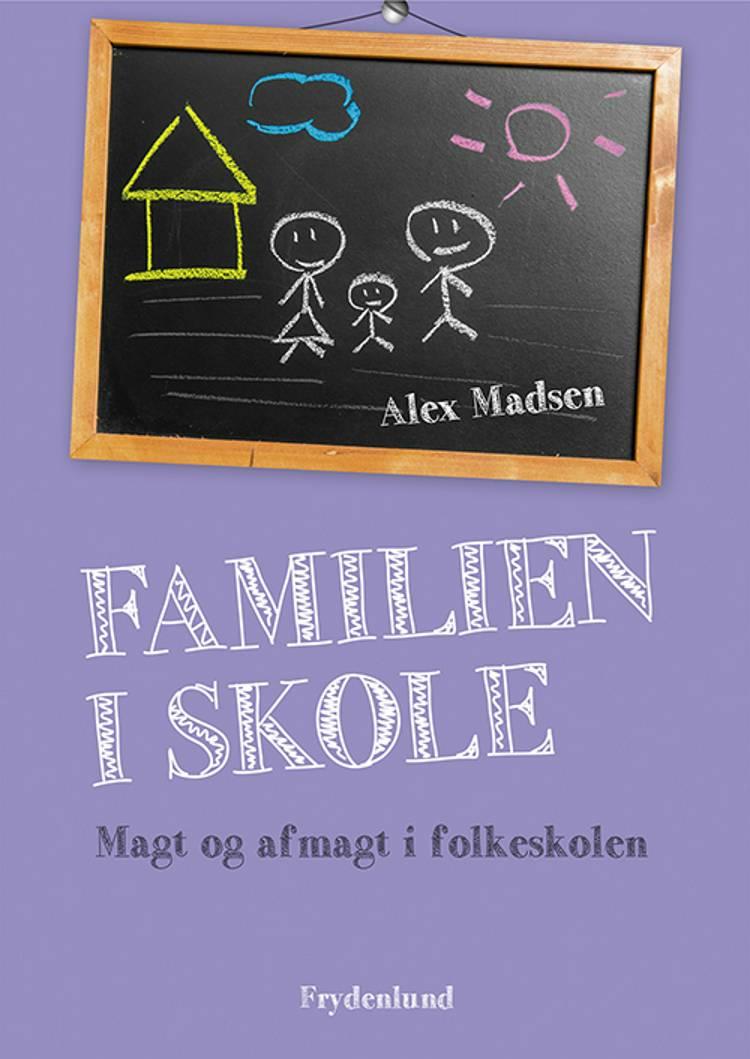 Familien i skole af Alex Madsen