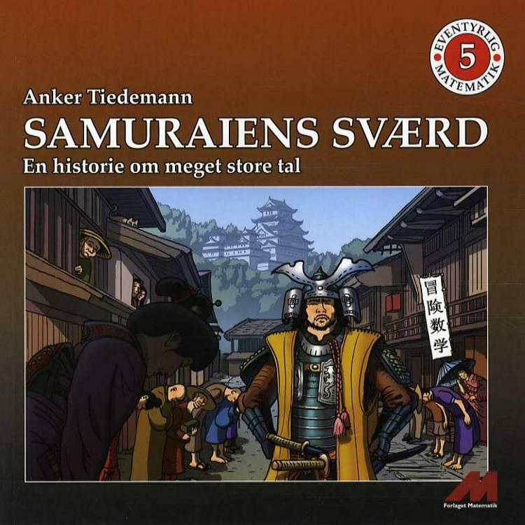 Samuraiens sværd af Anker Tiedemann