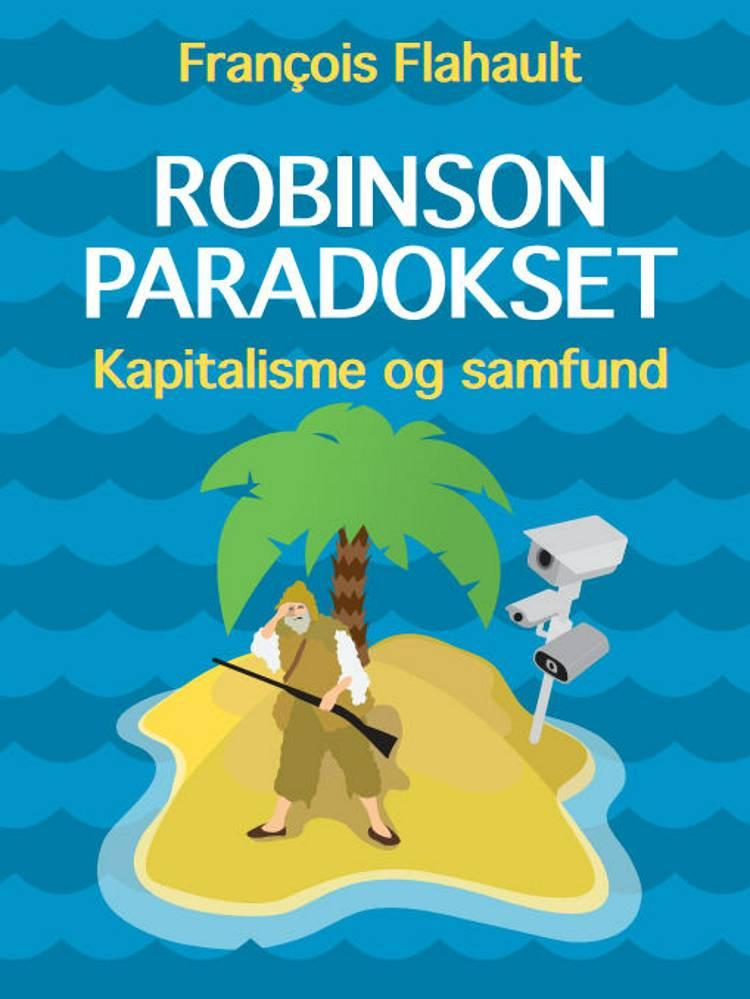 Robinson-paradokset af François Flahault