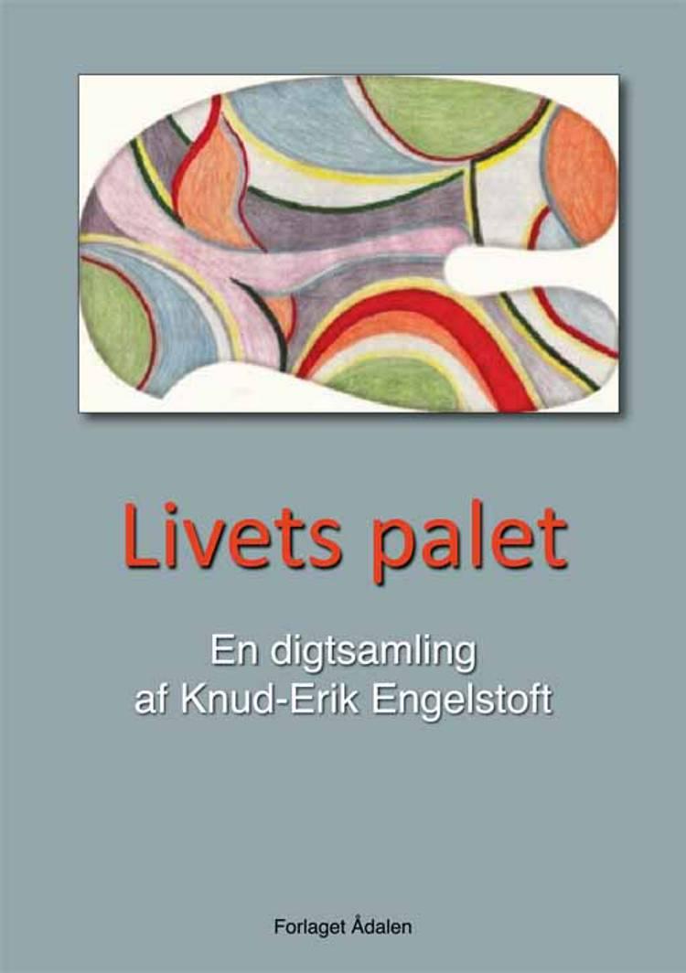 Livets palet af Knud-Erik Engelstoft