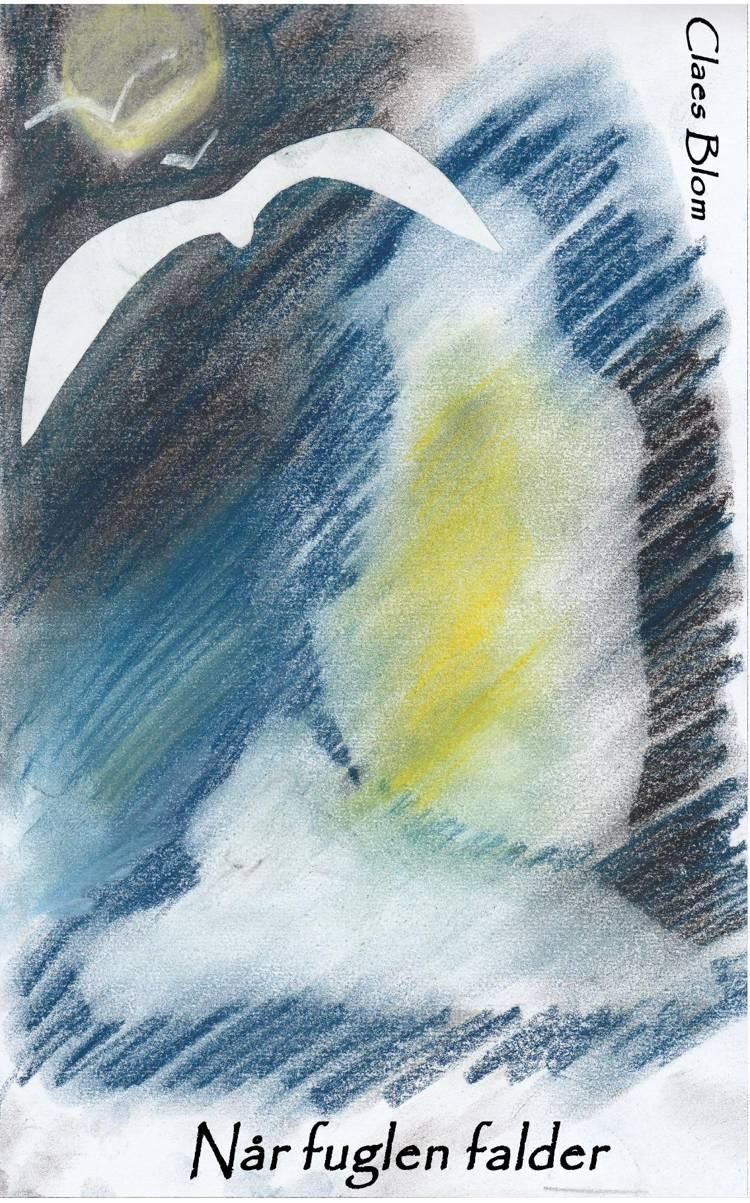 Når fuglen falder af Claes Blom