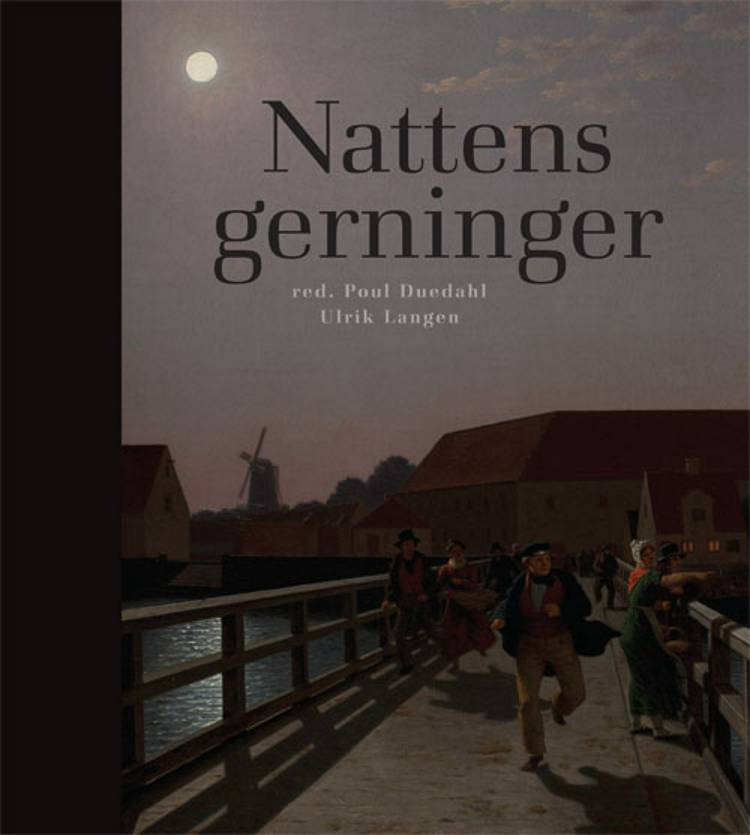Nattens gerninger af Ulrik Langen og Poul Duedahl