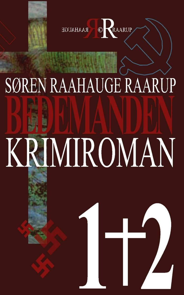 Bedemanden af Søren Raahauge Raarup
