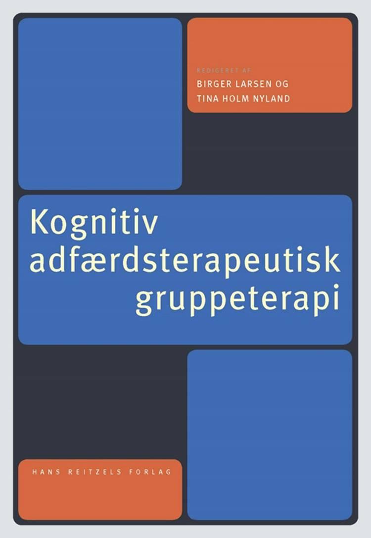 Kognitiv adfærdsterapeutisk gruppeterapi af Peter Dalsgaard, Barbara Hoff Esbjørn og Joan M. Farrell m.fl.