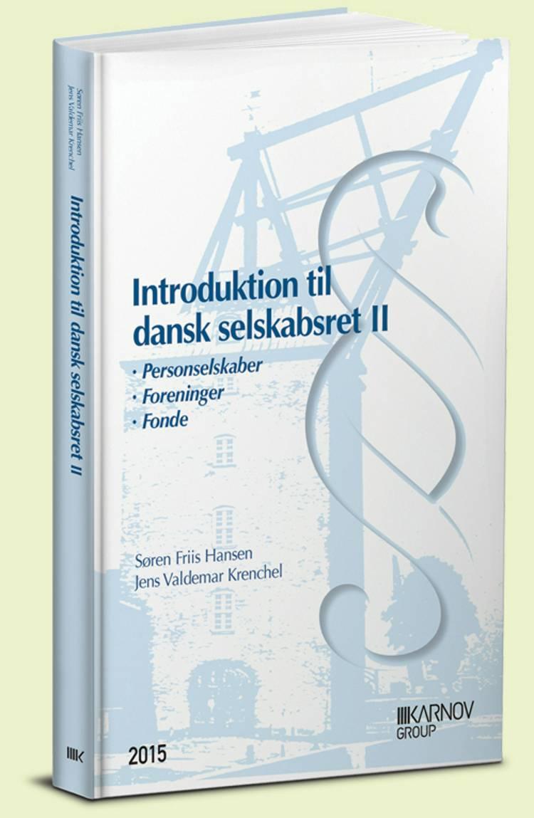 Introduktion til dansk selskabsret af Søren Friis Hansen og Jens Valdemar Krenchel