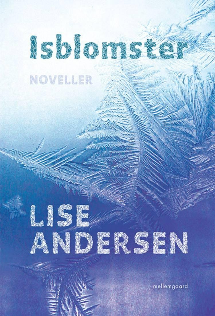 Isblomster af Lise Andersen