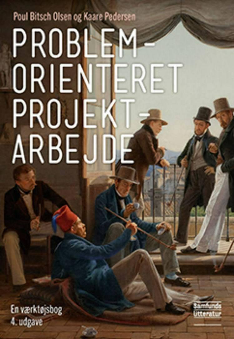 Problemorienteret projektarbejde af Kaare Pedersen og Poul Bitsch Olsen