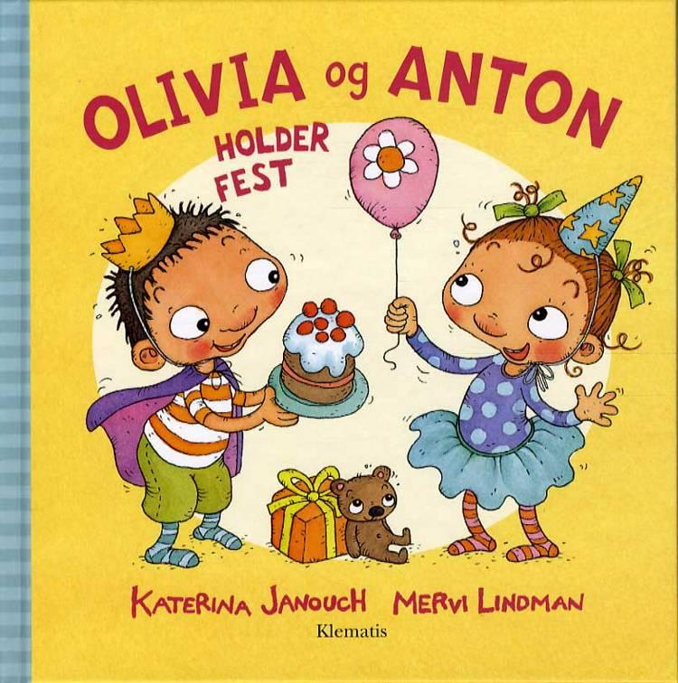 Olivia og Anton holder fest af Katerina Janouch