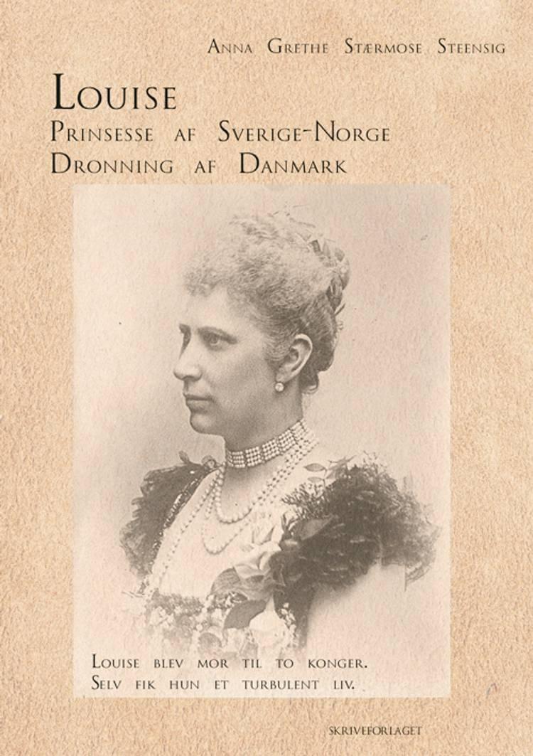 Louise af Anna Grethe Stærmose Steensig