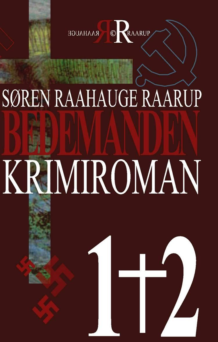 Bedemanden 1+2 af Søren Raahauge Raarup