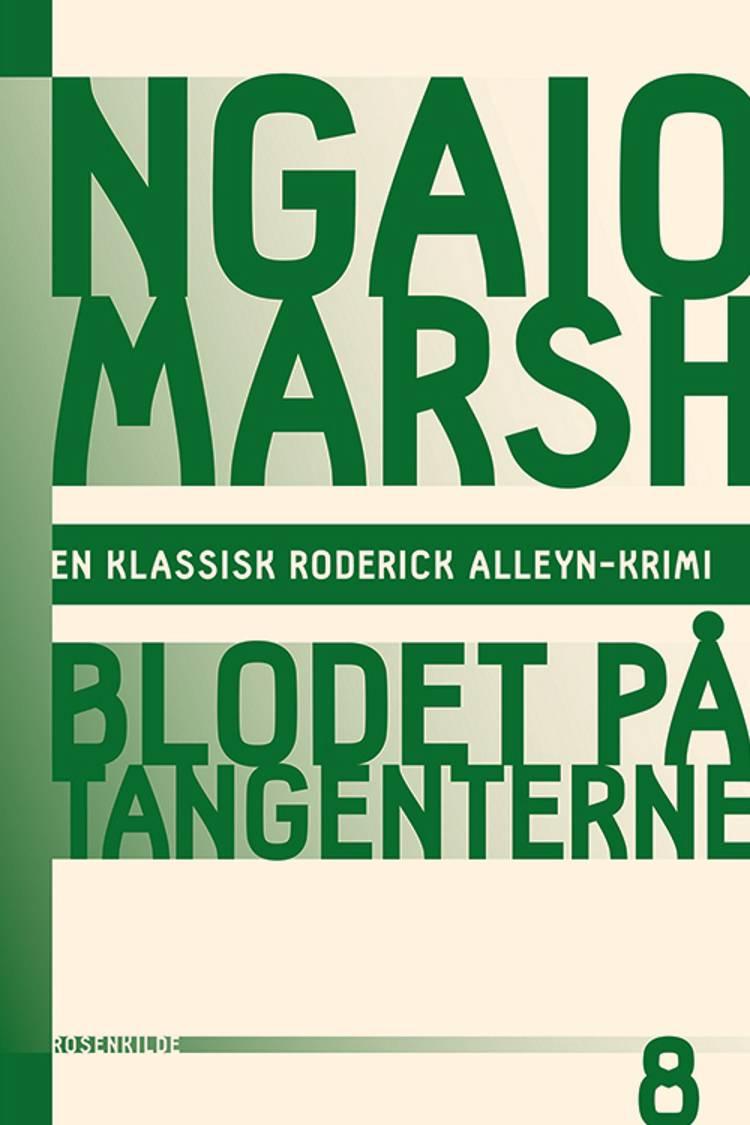 Blodet på tangenterne af Ngaio Marsh