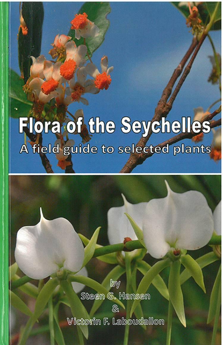 Flora of the Seychelles af Steen G. Hansen og Victorin F. Laboudallon