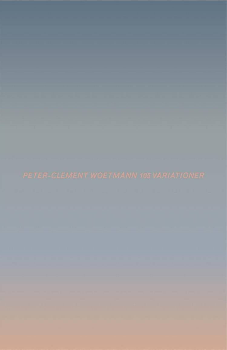 105 variationer af Peter-Clement Woetmann